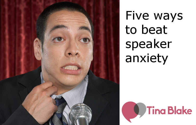 Five Ways to Beat Speaker Anxiety