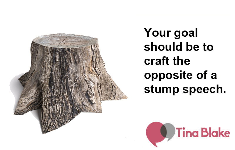 Why Your Presentation Shouldn't Be A Stump Speech